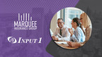 Marquee Insurance Group Partners With Input 1 to Create a New Subsidiary, PreFi, LLC to Offer Premium Financing For Clients