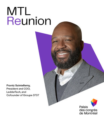 THE FUTURE OF INNOVATION IS GREEN AND INCLUSIVE – By Frantz Saintellemy, President and COO, LeddarTech and Cofounder of Groupe 3737 (CNW Group/Palais des congrès de Montréal)