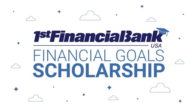 1st Financial Bank USA Financial Goals Scholarship