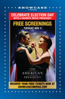 In Celebration of Democracy in Action, Showcase Cinemas Offers Free Election-Day Screenings of Fan-Favorite Film 'The American President' in All of Its U.S. Locations