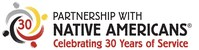 Partnership With Native Americans celebrates 30 years of service to Native American communities across the Northern Plains and Southwest