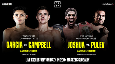 Garcia vs. Campbell and Joshua vs. Pulev live exclusively on DAZN in over 200+ markets (PRNewsfoto/DAZN)