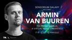 Dance Music Icon Armin van Buuren Announces Virtual Reality Concerts in Sensorium Galaxy