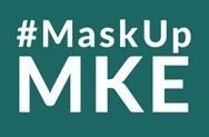 #MaskUpMKE