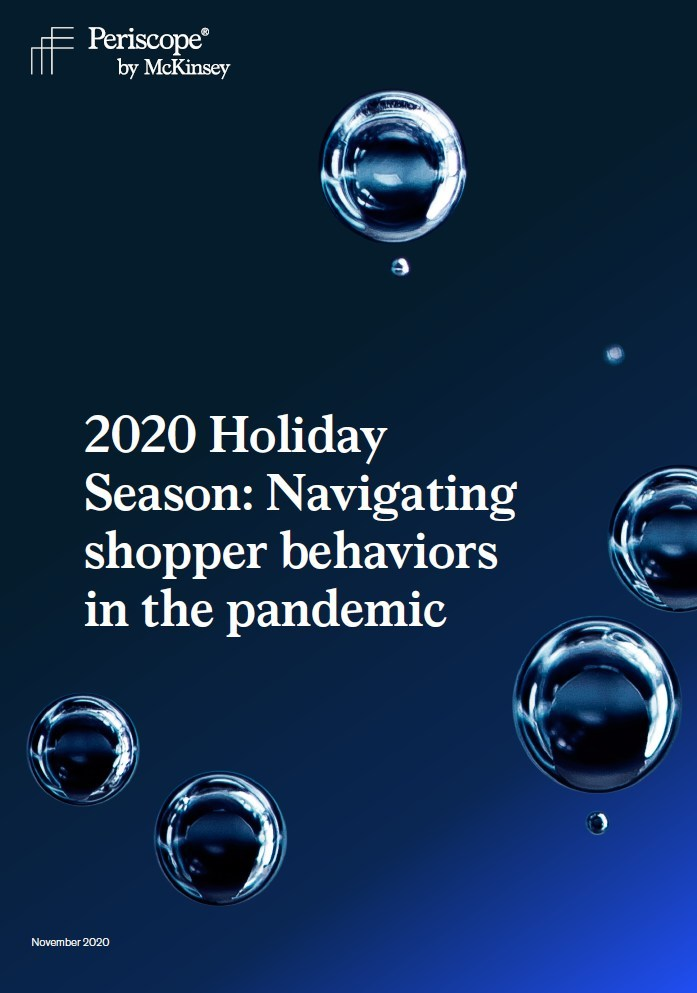 2020 Holiday Season: Navigating shopper behaviors in the pandemic