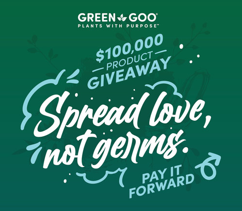 Green Goo - 100K Pay It Forward Campaign