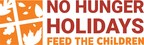 During Hungriest Year in Modern History, Feed the Children Brings No Hunger Holidays to Families Across the Nation