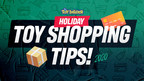 The Toy Insider™ Experts Offer Tips for Smart Holiday Toy...