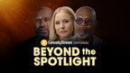 Executive Producers Leonardo DiCaprio and Stephen David Team for CuriosityStream's Powerful Original Biography Series 'Beyond the Spotlight'
