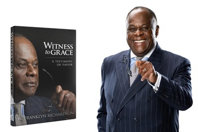 Activist and religious and civil rights leader Dr. W. Franklyn Richardson releases Witness to Grace: A Testimony of Favor, a poignant memoir, which gives readers a glimpse into the historic struggle of Black people in America.