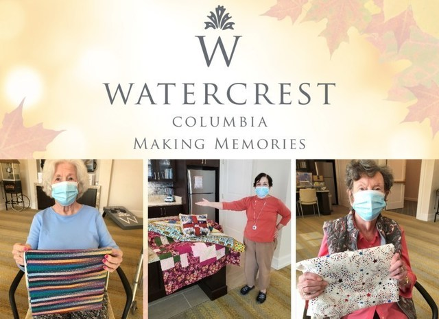 Watercrest Columbia Assisted Living and Memory Care formed a 'Quilting through Covid' group to encourage interaction, maintain resident well-being, and inspire residents to creatively express their feelings during this historically significant time.
