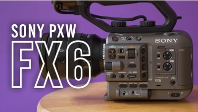 Sony PXW FX6 Full Frame Camera