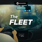 """Lytx and Mission Introduce """"The Fleet,"""" the #1 Industry Podcast for Fleet Managers and Their Teams"""