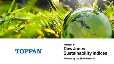 Toppan named to DJSI World Index for four consecutive years ©Toppan Printing Co., Ltd. (PRNewsfoto/Toppan Printing)