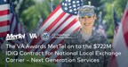 The VA awards MetTel on the $722M IDIQ Contract for National Local Exchange Carrier - Next Generation Services