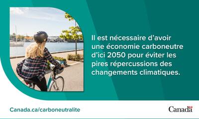 Il est nécessaire d'avoir une économie carboneutre d'ici 2050 pour éviter les pires répercussions des changements climatiques. (Groupe CNW/Environnement et Changement climatique Canada)