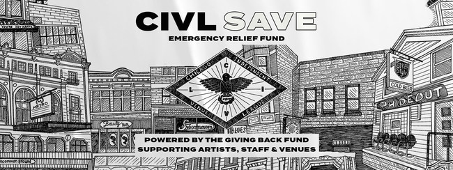 CIVL SAVE Emergency Relief Fund provides grants to Chicago venues, their staff and to local artists. | CIVLChicago.com