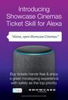 Showcase Cinemas Launches New Movie Ticket Purchase Skill Available On Any Alexa-Enabled Device; Showcase Cinemas Offers 1,000 Free Tickets To First Customers Who Use Skill