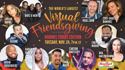 "Hormel Foods is hosting the World's Largest Virtual Friendsgiving featuring Boyz II Men, Taylor Dayne, Joey Fatone, Carson Kressley, Kevin ""KevOnStage"" Fredericks, Karen Huger, Mia Mastroianni, Paul Zahn and more"