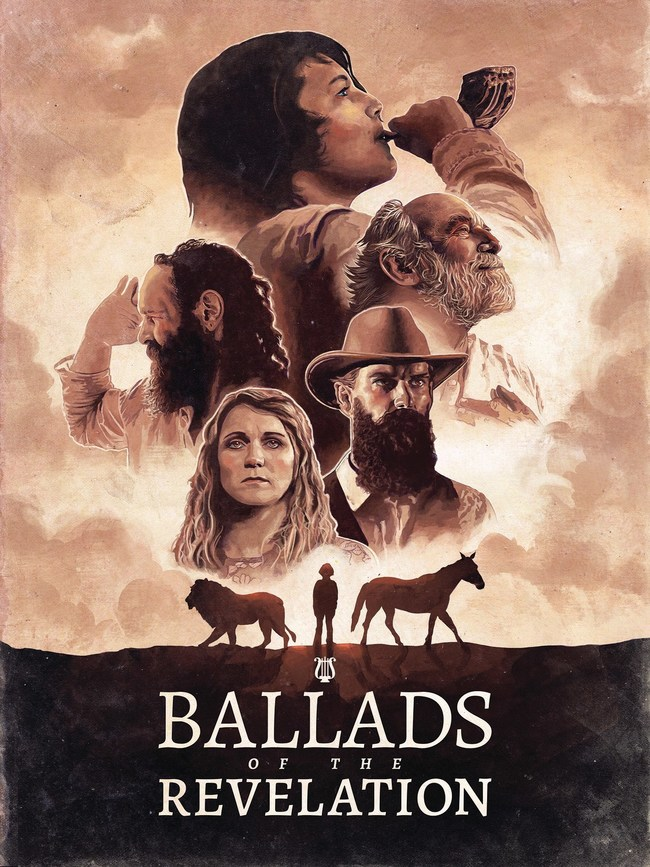 Ballads of the Revelation Theatrical Poster by Maranatha Productions, Golan Ranch Studios and Frontier Alliance International
