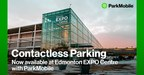 Edmonton Expo Center选择ParkMobile for无接触式停车付款