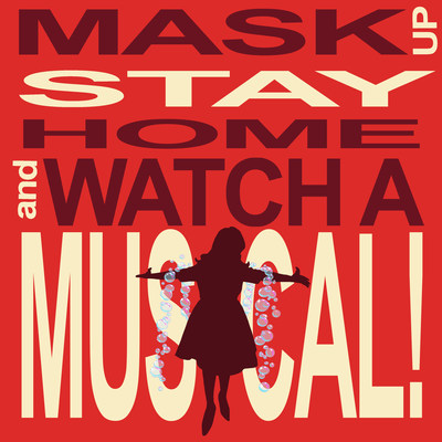 Nina West - Mask Up, Stay Home, Watch A Musical!