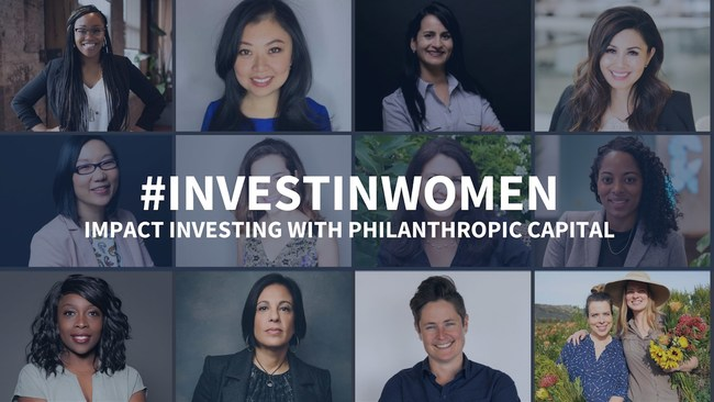 #InvestInWomen - Impact Investing with Philanthropic Capital