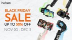 Hohem Launches Black Friday Sale 2020 Featuring Smartphone...