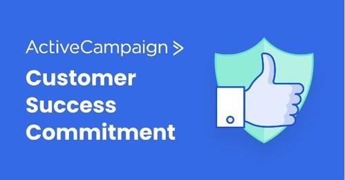 ActiveCampaign Customer Success Commitment