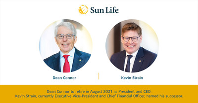 Dean Connor to retire in August 2021 as President and CEO. Kevin Strain, currently Executive Vice-President and Chief Financial Officer, named his successor. (CNW Group/Sun Life Financial Inc.)