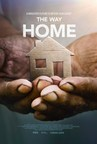 The Way Home Documentary Series, Spotlighting Human Side of Homelessness, Premieres Nationally
