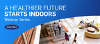 Carrier Announces Continuation of Healthy Buildings Webinar Series