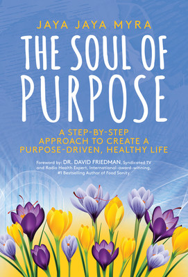 The Soul of Purpose by Jaya Jaya Myra Book Cover