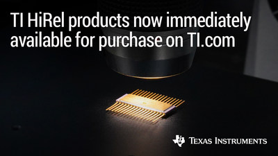 Texas Instruments makes high-reliability products immediately available for purchase on TI.com
