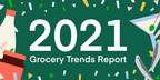 """Instacart Releases First """"New Year, New Cart"""" 2021 Grocery Trends Report Forecasting The Food Trends & Grocery Shopping Habits For The Year Ahead"""