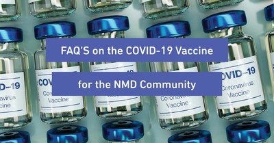 Muscular Dystrophy Association releases FAQs on the COVID-19 Vaccines for the Neuromuscular Disease Community.