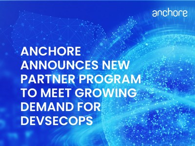 Anchore's new partner program will meet a growing demand for DevSecOps. Launch partners include Red Hat, GitHub, Carahsoft,GitLab, Atlassian.