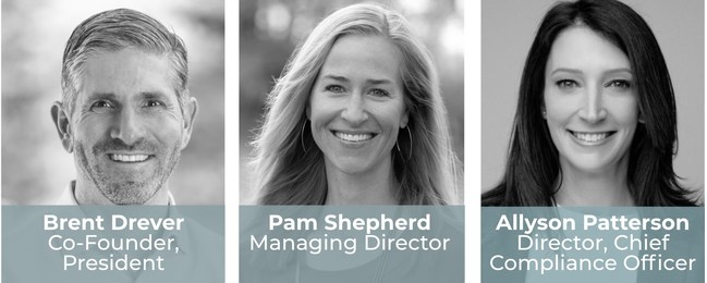Brent Drever, Co-Founder & President; Pamela Shepherd, Managing Director; Allyson Patterson, Director & Chief Compliance Officer