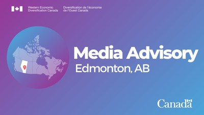 Media Advisory - Alberta's health and medical technology sector to receive federal support (CNW Group/Western Economic Diversification Canada)