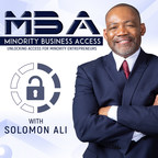 Minority Business Access Podcast Features New A-List Guest Lineup...