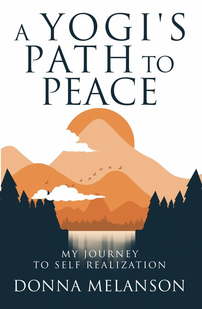 A Yogi's Path to Peace by Donna Melanson