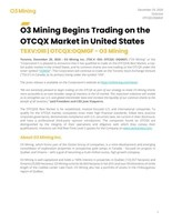 O3 Mining Begins Trading on the OTCQX Market in United States