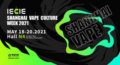 2021 IECIE Shanghai Vape Culture Week