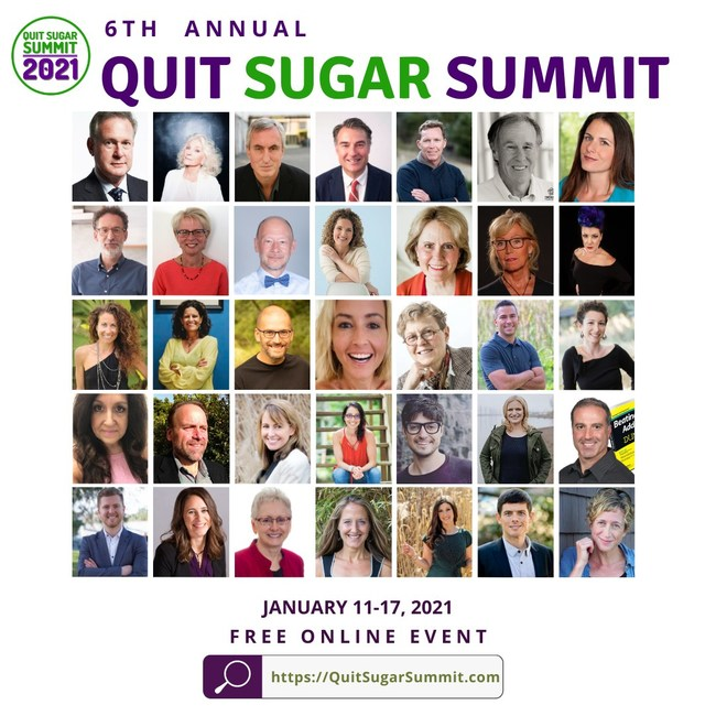 The 6th Annual Quit Sugar Summit is a free online event scheduled for January 11-17, 2021.
