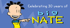 Big Nate by Lincoln Peirce Celebrates 30th Anniversary...