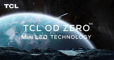 TCL lanzará la tecnología OD Zero™ Mini LED de próxima generación en el CES 2021, siendo una vez más pionero en la industria de la exhibición.