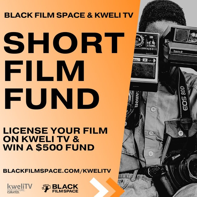 Black Film Space and kweliTV are partnering for a short film fund and screening contest