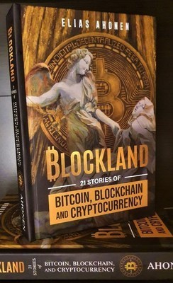 Caption:BLOCKLAND: 21 Stories of Bitcoin, Blockchain, and Cryptocurrency. The book contains an eclectic mix of styles reflecting the diversity of the industry, and is held to rigor with nearly 700 citations. (CNW Group/Cryptonumist)