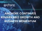 Anchore Continues Remarkable Growth and Business Momentum