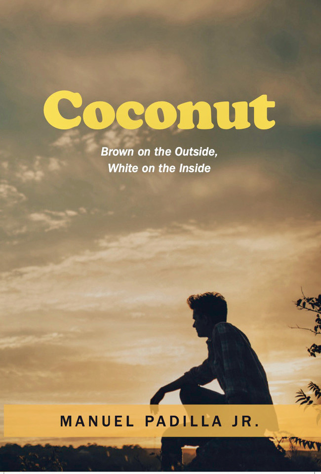 "The lives of a Mexican-American family living in the '60s/'70s are the focus of ""Coconut,"" a new novel by Manuel Padilla Jr."